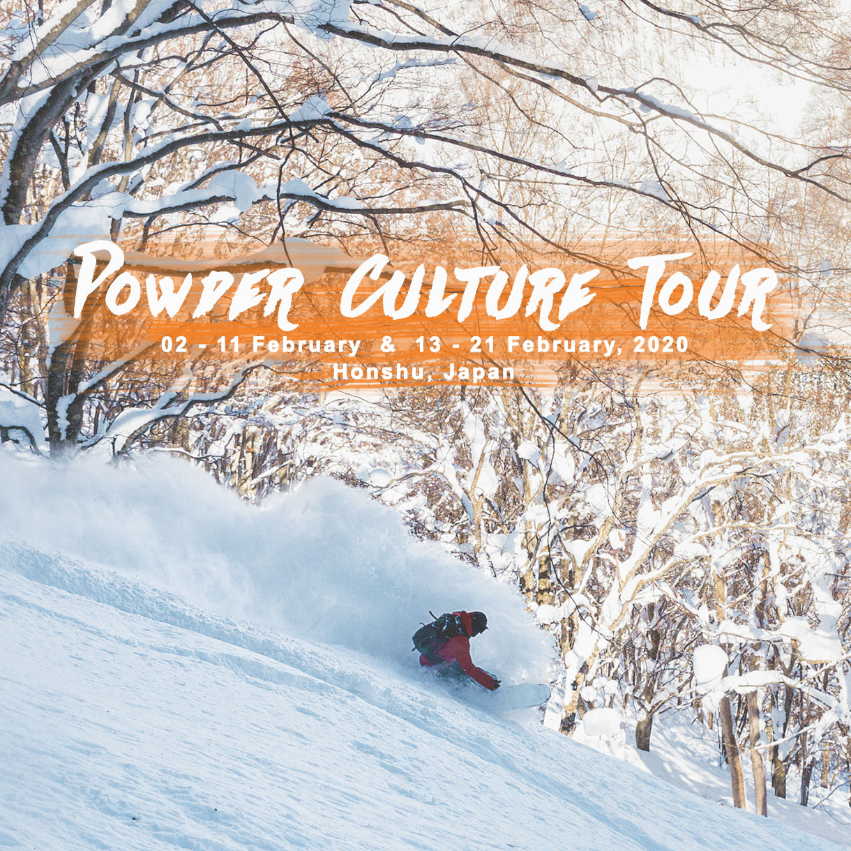 Powder Culture Tour 2020 First Tours